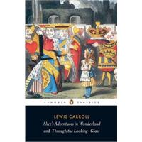 Alice's Adventures in Wonderland and Through the Looking-Gla...